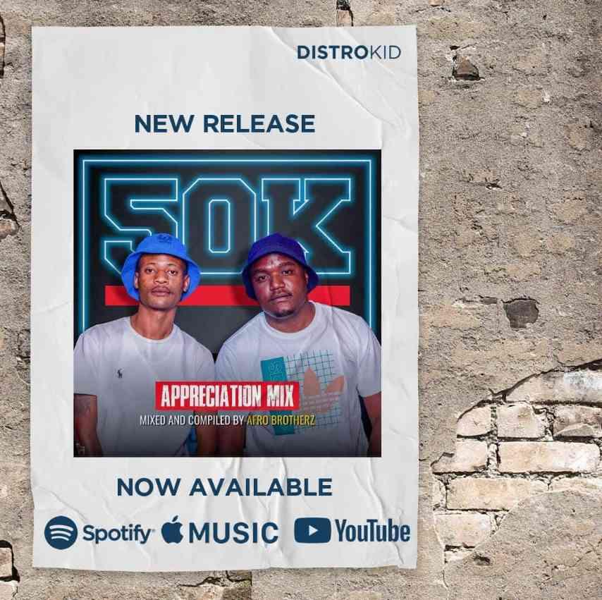 Afro Brotherz 50K Appreciation Mix