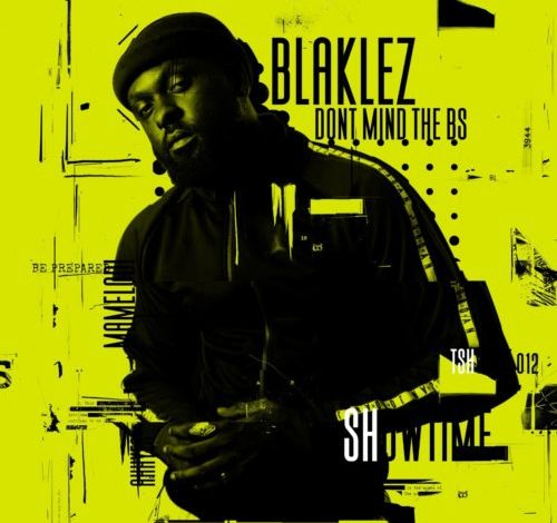Blaklez All The Right Things