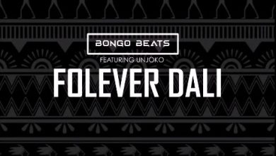 Photo of Bongo Beats – Folever Dali Ft. Unjoko