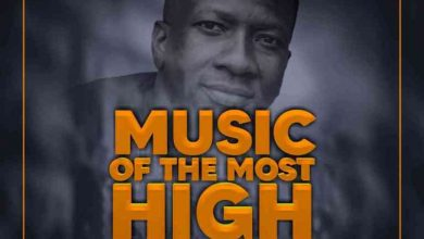 Photo of Ceega – Music Of The Most High 2021