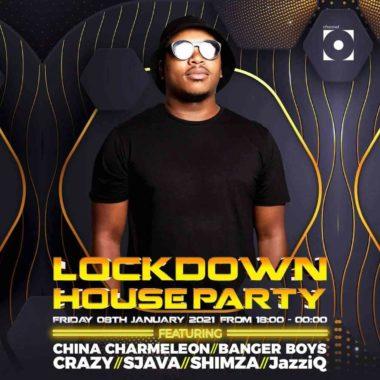 China Charmeleon LockDown House Party Season 2 Mix