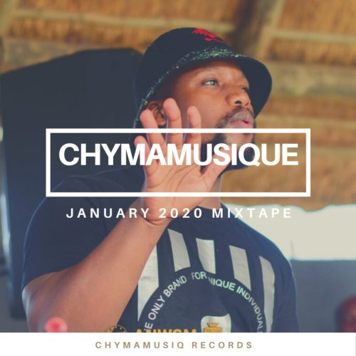 Chymamusique January 2021 Mixtape