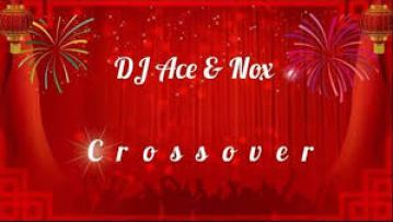 Photo of DJ Ace and Nox – Crossover