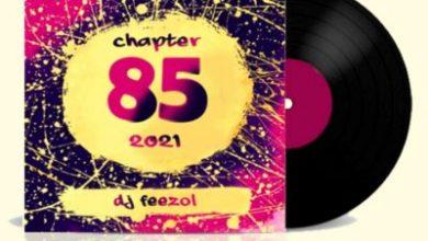 Photo of DJ FeezoL – Chapter 85 Mix