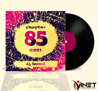 DJ FeezoL Chapter 85 Mix