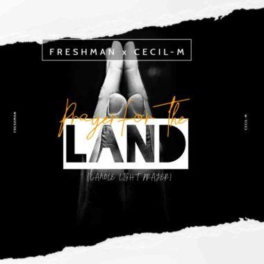 DJ Freshman & Cecil M Prayer For The Land