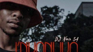 Photo of DJ Nova SA – I'nkanuko