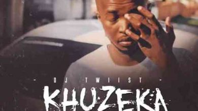 Photo of DJ Twiist – Khuzeka Ft. Dimpho & Static