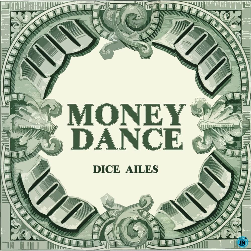 Dice Ailes Money Dance