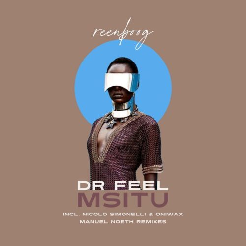 Dr Feel Msitu (Original Mix)