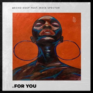 Echo Deep For You (Afro Mix)