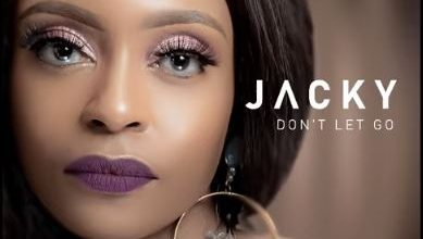 Photo of Jacky – Don't Let Go Ft. DJ Obza