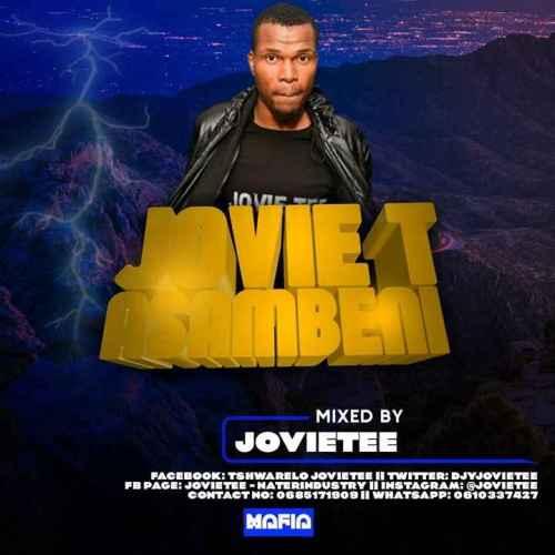Jovie Tee Tshwarelo Asambeni Vol. 37