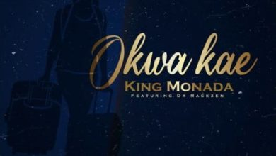 Photo of King Monada – Okwa Kae Ft. Dr Rackzen