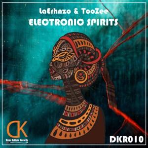 Laerhnzo & TooZee Electronic Spirits (Original Mix)