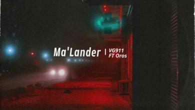 Photo of Ma'Lander – VG911 Ft. Oros