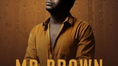 Photo of Mr Brown – Super Star Ft. Master KG
