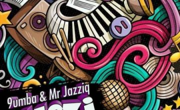Mr Jazziq & 9umba Ulazi
