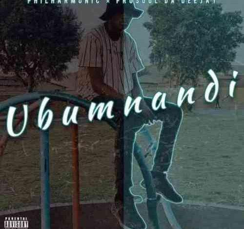 Prosoul Da DeeJay & Philharmonic Ubumnandi
