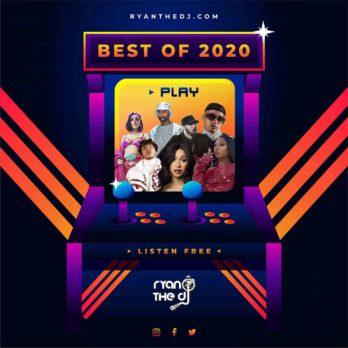 Ryan the DJ Best of 2020 Mix