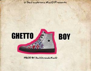 Soul chronicle Muziq Ghetto Boy