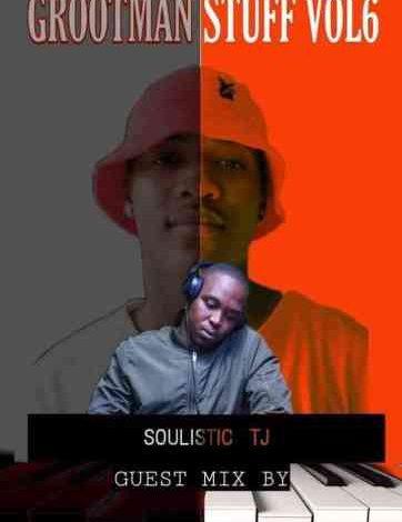 Soulistic TJ Grootman Stuff Vol. 6 (Guest Mix)