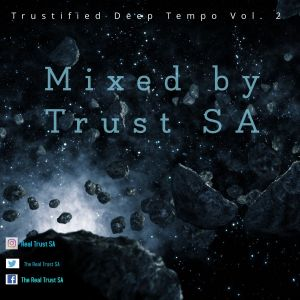 Trust SA Trustified Deep Tempo Vol. 2