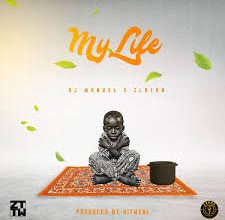 Photo of DJ Manuel – My Life ft. Zlatan