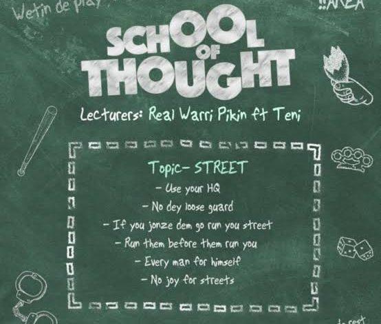 Real Warri Pikin School of Thought ft. Teni