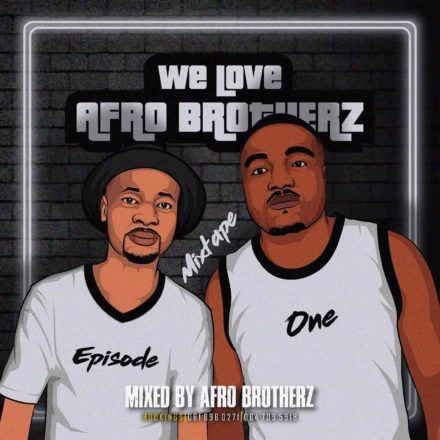 Afro Brotherz We Love Afro Brotherz Vol. 1