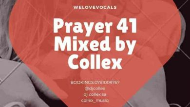 Photo of DJ Collex SA – Prayer 41 Mix