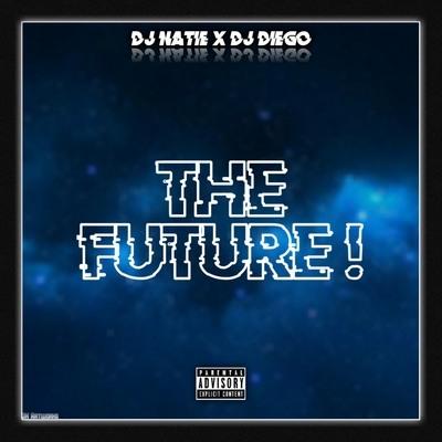 DJ Natie x DJ Diego The Future