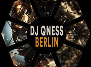Photo of DJ Qness – Berlin (Original Mix)