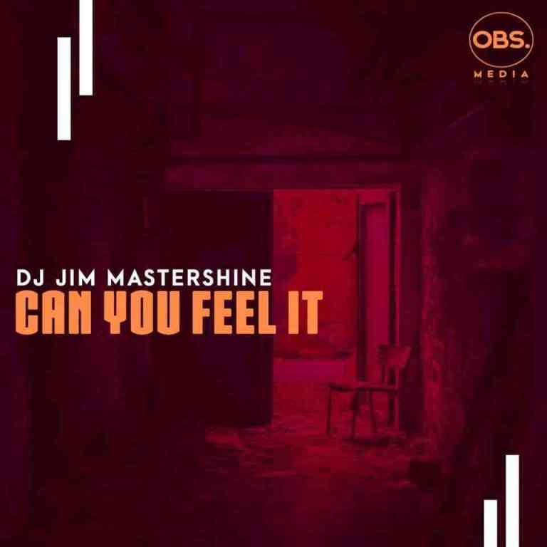 Dj Jim Mastershine Can You Feel It