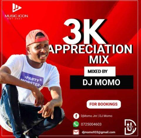 Dj Momo 3K Appreciation Mix