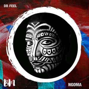 Dr Feel Ngoma (Original Mix)