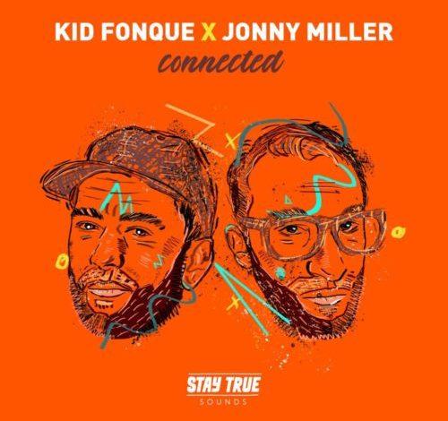Kid Fonque & Jonny Miller Get Off Ya Ass