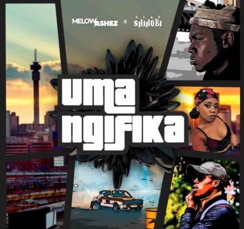 Melow Ashez Uma Ngifika