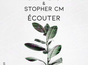 Photo of Saint Evo & Stopher CM – Ecouter (Original Mix)