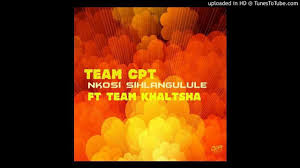 Photo of Team CPT – Nkosi Sihlangule Ft. Team Khaltsha