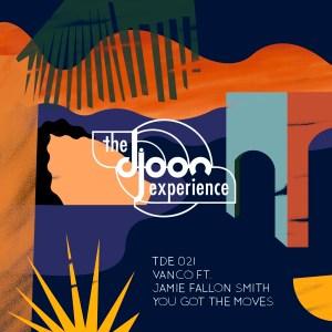 Vanco, Jamie Fallon Smith You Got the Moves (Caiiro Remix)
