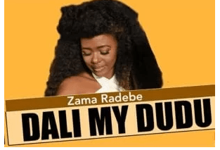 Photo of Zama Radebe – Dali My Dudu