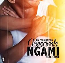 Photo of uBiza Wethu – Usagcwala Ngami Ft. T-Man