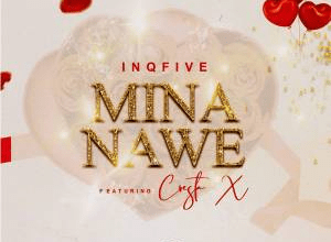 Photo of InQfive – Mina Nawe Ft​.​ Cresta X