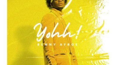 Photo of Benny Afroe – Yohh