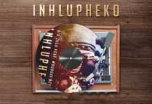 Photo of Big Zulu – Inhlupheko Ft. Mduduzi Ncube