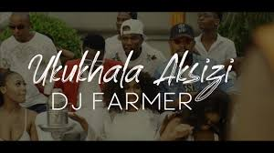 Photo of Dj Farmer – Ukukhala Aksizi Ft. Tony Q, Golden & LubzThe Dj