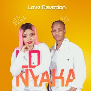 Love Devotion Lonyaka