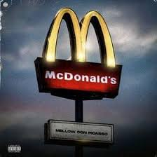 Mellow Don Picasso McDonalds