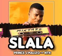 Photo of Prince J Malizo & NTK – SLALA